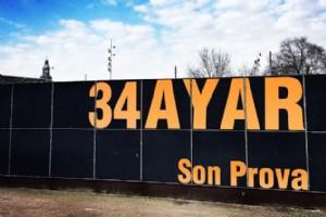 "34 AYAR'DAN ""SON PROVA"""