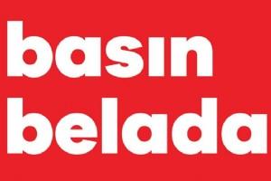 GAZETECÝLER AYAKTA: #BASINBELADA