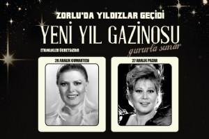 ZORLU YENÝ YIL GAZÝNOSU'NDA DEV SANATÇILAR BÝR ARADA