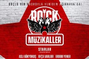 """11 YIL ARADAN SONRA   """"ROCK MÜZÝKALLER""""   YENÝDEN HARBÝYE AÇIKHAVA'DA"""