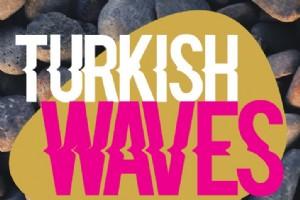 "ASYA'NIN OSCARLARI, T�RK F�LMLER�YLE DALGALANACAK: ""TURKISH WAVES"" AVUSTRALYA'DA!"