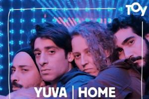 """YUVA I HOME"" NEW YORK'TAN VE TÝYATRO FESTÝVALÝNDEN SONRA ÝLK KEZ TOY ÝSTANBUL'DA"